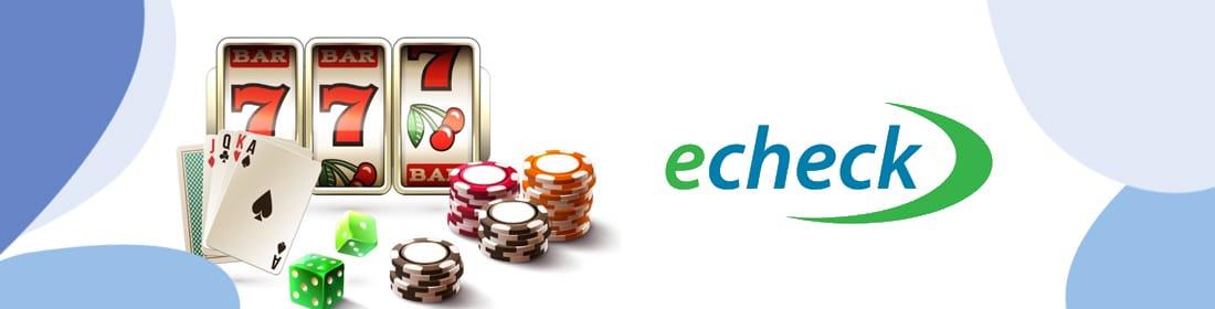eCheck online casino