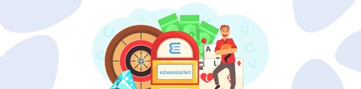 eZeeWallet casinos